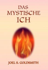 Joel S. Goldsmith - das mystische Ich